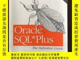 二手書博民逛書店Oracle罕見SQL*Plus: The Definitive Guide(英文原版 )Y271942 Jo