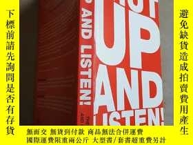 二手書博民逛書店shut罕見up and listen the truth ab