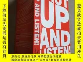 二手書博民逛書店shut罕見up and listen the truth ab