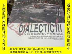 二手書博民逛書店DIALECTIC罕見III:DESIGN-BUILDY1538