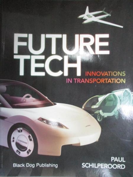 【書寶二手書T7/原文書_ZIC】Future Tech: Innovations in Transportation_
