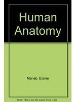 二手書博民逛書店《Human Anatomy (The Benjamin/Cummings series in life sciences)》 R2Y ISBN:0805340602