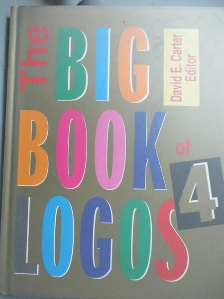 【書寶二手書T5/設計_EBB】The big book of logos 4_Carter, David E.