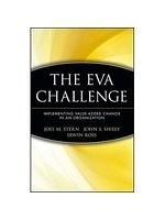 二手書博民逛書店《The EVA Challenge: Implementing Value-Added Change in an Organization》 R2Y ISBN:0471405558