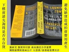 二手書博民逛書店The罕見Looming TowerY20092 Lawrence Wright Knopf, 2006