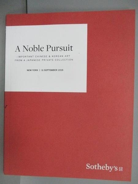 【書寶二手書T2/收藏_ETM】Sotheby s_A Noble Pursuit_2019/9/11