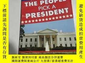 二手書博民逛書店THE罕見PEOPLE PICK A PRESIDENT:人民選