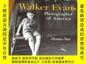二手書博民逛書店2手英文罕見Walker Evans: Photographer