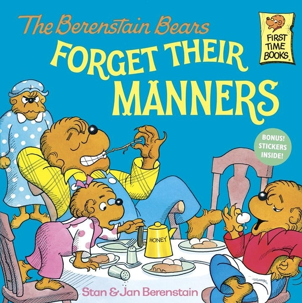 The Berenstain Bears - Forget their Manners (英文版)