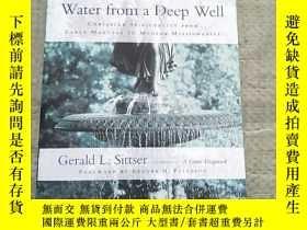 二手書博民逛書店Water罕見from a Deep Well(平裝庫存)Y6318 Gerald L. Sittser IV