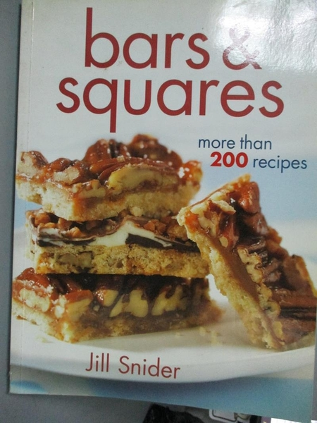 【書寶二手書T9/餐飲_XDH】Bars & Squares: More Than 200 Recipes_Snider