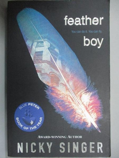 【書寶二手書T4/原文小說_HCF】Feather boy_Nicky Singer