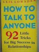 【書寶二手書T1/溝通_LAA】How to Talk to Anyone_Leil Lowndes