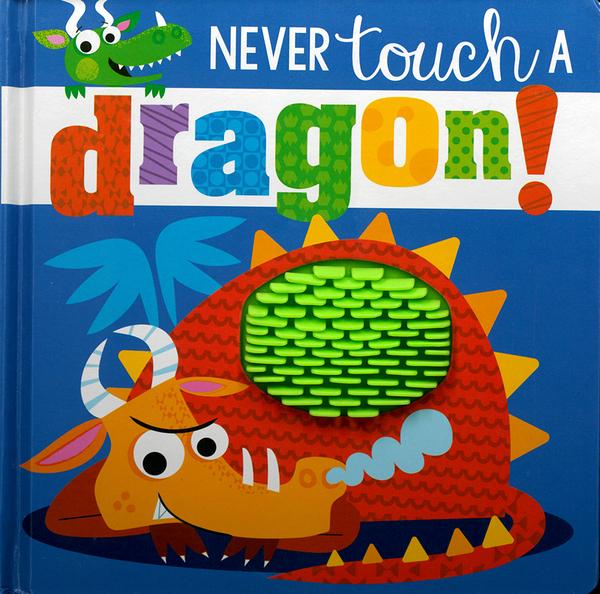 【幼兒觸摸感官書】NEVER TOUCH A DRAGON/ 觸摸書《主題:恐龍》