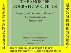 二手書博民逛書店The罕見Shorter Socratic Writings-較短的蘇格拉底著作Y436638 Xenopho