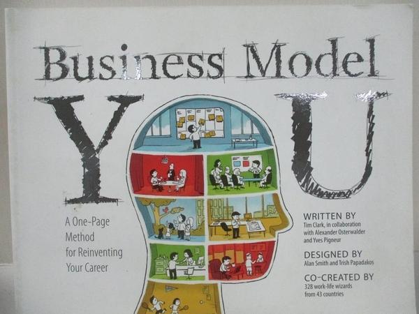 【書寶二手書T1/財經企管_FOX】Business Model You: A One-Page Method For Reinventing Your Career_Clark, Timothy/ Ost