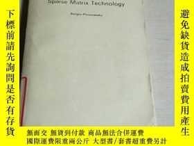 二手書博民逛書店SPARSE罕見MATRIX TECHNOLOGY(英文)Y200392 SERGIO PISSANETZKY
