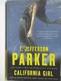 【書寶二手書T6/原文小說_AMN】California Girl_Parker, T. Jefferson