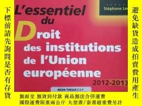 二手書博民逛書店法文原版书罕見L essentiel du Droit des institutions de l Union e