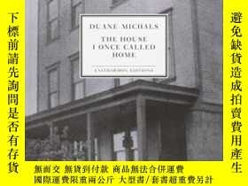 二手書博民逛書店The罕見House I Once Called HomeY364682 Duane Michals Enit