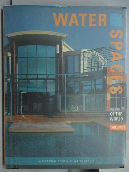 【書寶二手書T3/設計_ZID】Water Spaces of the World Vol.1