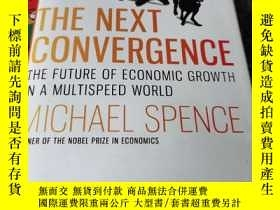 二手書博民逛書店The罕見Next Convergence: The Future of Economic Growth in a