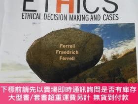 二手書博民逛書店business罕見ETHICS ETHICAL DECISION MAKING AND CASES【商業道德 倫