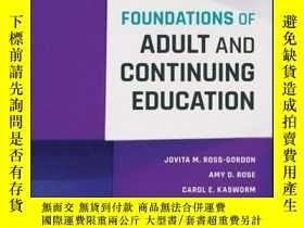 二手書博民逛書店Foundations罕見of Adult and Continuing EducationY410016 J