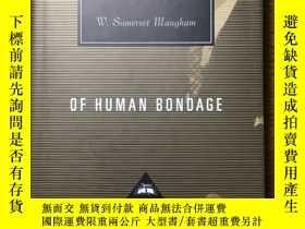 二手書博民逛書店Of罕見human bondage 人性的枷鎖 W.Someret Maugham 威廉·薩默塞特·毛姆 Ever
