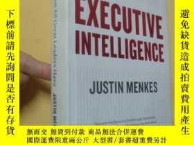 二手書博民逛書店英文原版罕見領導者的決策智慧Executive Intelligence: What All Great Lead