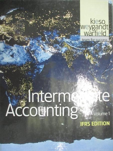 【書寶二手書T4/大學商學_ZJR】Intermediate Accounting Vol.1_Kieso,Weygan