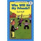【汪培珽書單】〈An I Can Read 系列〉WHO WILL BE MY FRIEN