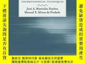 二手書博民逛書店Molecular罕見Energetics: Condensed-phase Thermochemical Tec