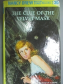 【書寶二手書T7/原文小說_GTD】The Clue of the Velvet Mask_Keene, Carolyn