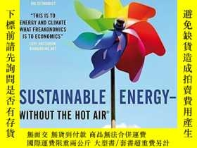 二手書博民逛書店Sustainable罕見Energy - Without The Hot AirY307751 David