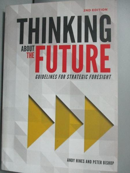 【書寶二手書T9/財經企管_YEA】Thinking about the future : guidelines for