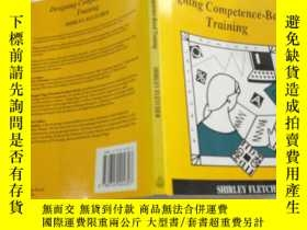 二手書博民逛書店Desig罕見ning Competence -Based Training設計基於能力的培訓Y351232
