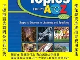 二手書博民逛書店Topics罕見From A To Z Book 2: Steps To Success In Listening