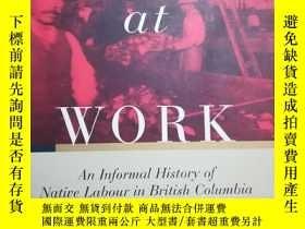 二手書博民逛書店Indians罕見at Work: An Informal History of Native Labour in