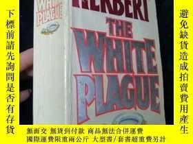 二手書博民逛書店The罕見White Plague 白色瘟疫 弗蘭克赫伯特【英文