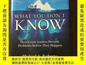 二手書博民逛書店KNOW罕見WHAT YOU DON T KUOW How Great Leaders Prevent probl