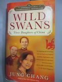 【書寶二手書T1/文學_MEL】Wild Swans Export: Three Daughters of China_Chang Jung