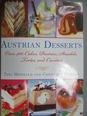 【書寶二手書T1/餐飲_XEG】Austrian Desserts: Over 400 Cakes, Pastries…