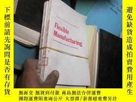 二手書博民逛書店7810罕見flexible manufacturing1963