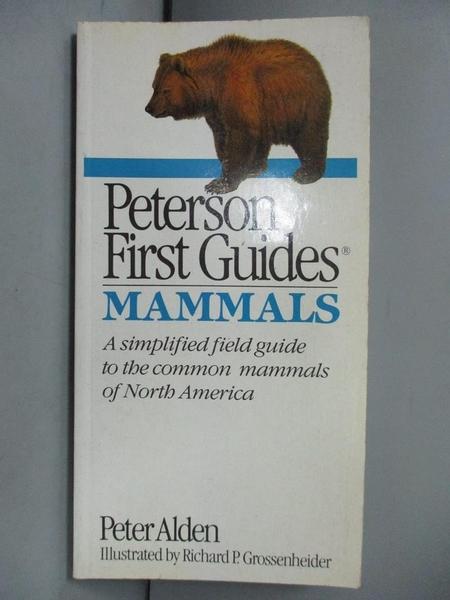 【書寶二手書T6/動植物_GAY】Peterson 1st Mammals_Peter Alden
