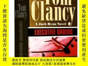 二手書博民逛書店Executive罕見Orders Tom Clancy 總統命