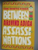 【書寶二手書T4/原文小說_EQX】Between the Assassinations_Adiga, Aravind