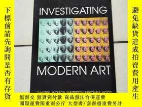 二手書博民逛書店Investigating罕見Modern Art 研究現代藝術