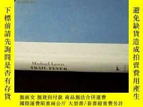 二手書博民逛書店TRAIL罕見FEVER 毛邊精裝本 (原版美國書)Y13935