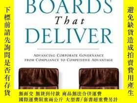 二手書博民逛書店Boards罕見That Deliver: Advancing Corporate Governance From
